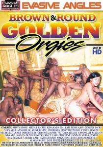 Brown & Round Golden Orgies