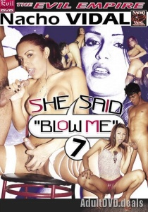 "She Said ""Blow Me"" 7"