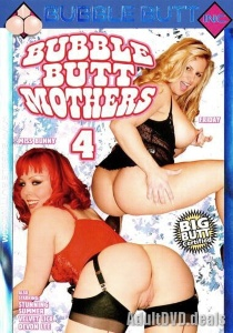 Bubble Butt Mothers 4