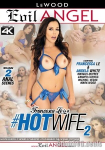 Francesca Le Is A Hotwife 2